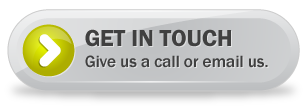 Get in Touch. Give us a call or email us.